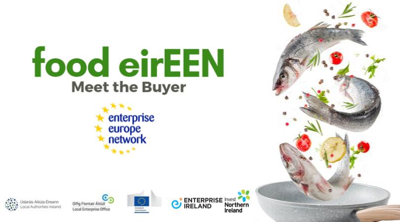 "Food eirEEN ""Meet the Buyer"" Event"